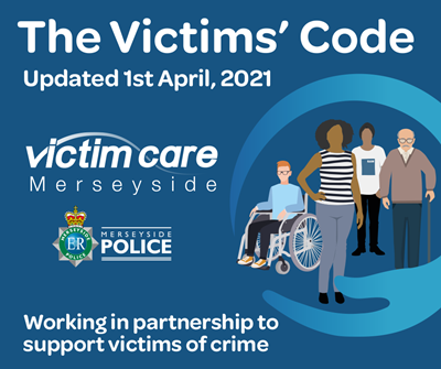 The new Victims Code introduced on 1st April
